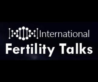 INTERNATIONAL FERTILITY TALKS